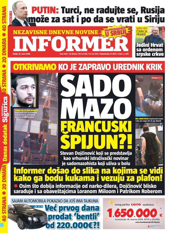 "Cover of Informer from March 18, targeting Stevan Dojcinovic as a ""Sado-mazo french spy"""