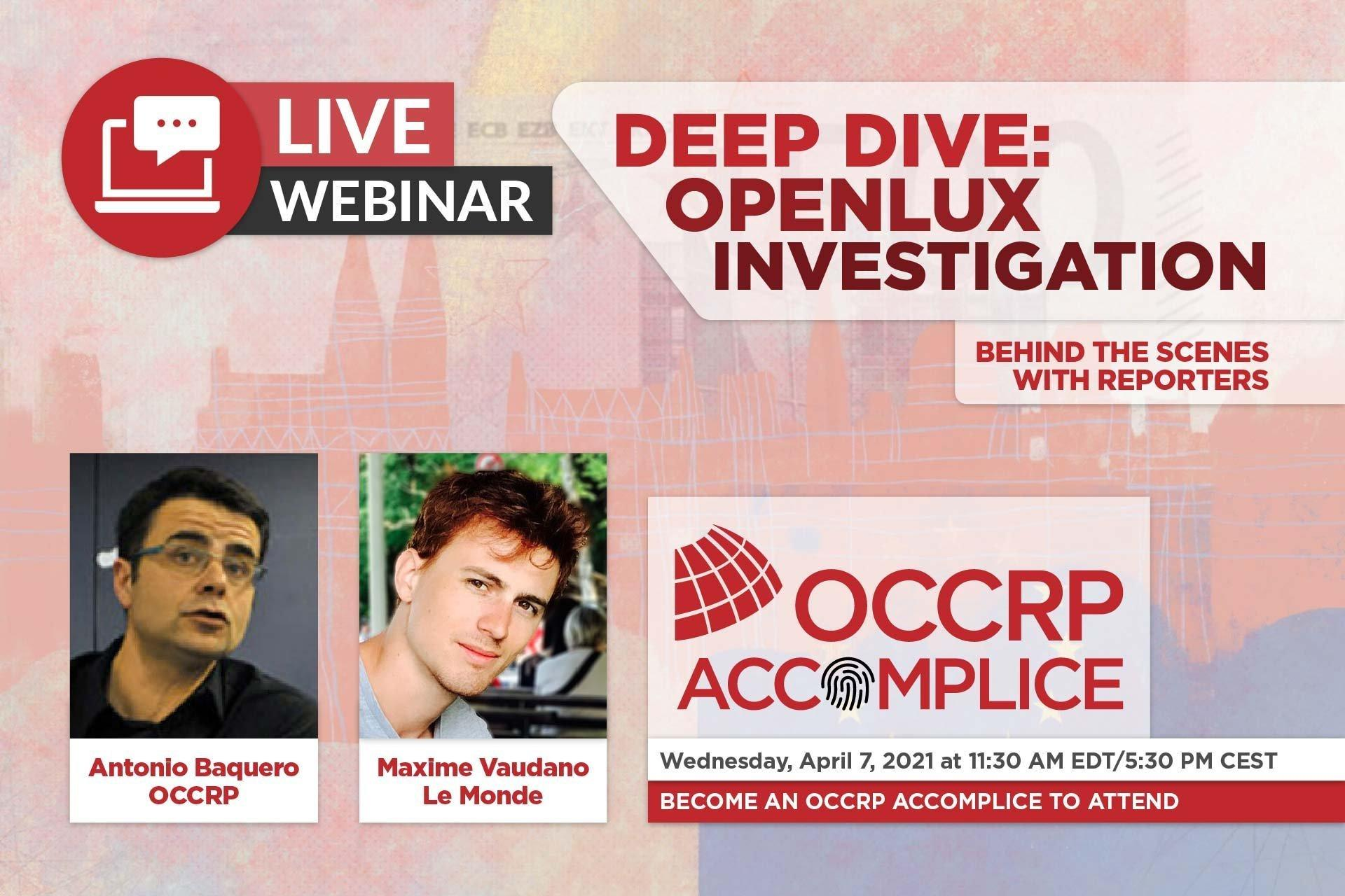 Go Behind the Scenes of our OpenLux Investigation With Journalists Antonio Baquero and Maxime Vaudano
